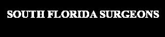 South Florida Surgeons